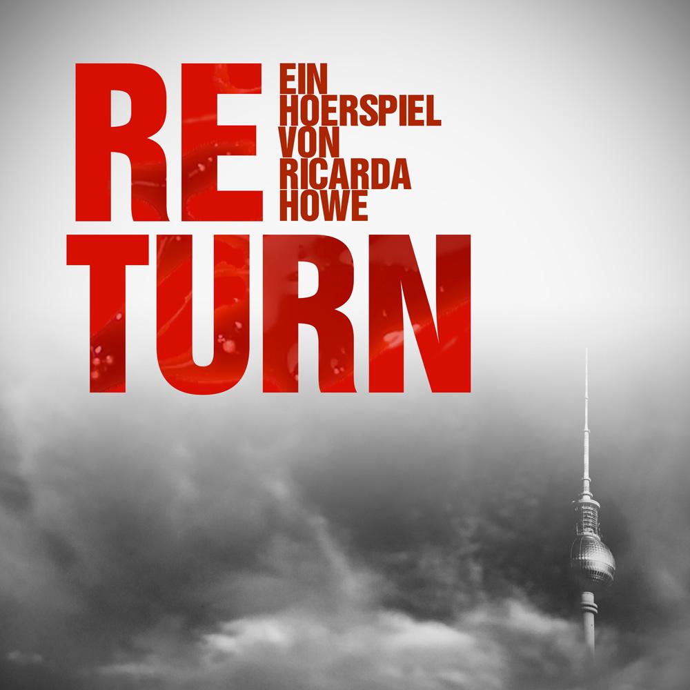 CD-Cover für das Hörspiel Return - Zombies in Berlin.